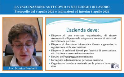La vaccinazione anti-Covid 19 nei luoghi di lavoro Protocollo del 6 aprile 2021 e indicazioni ad interim 8 aprile 2021