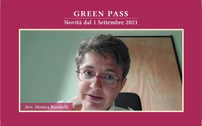 GREEN PASSNovità dal 1 Settembre 2021